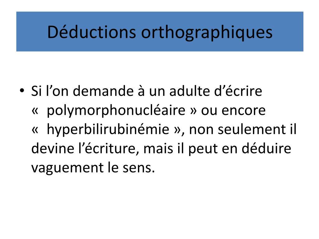 Déductions orthographiques