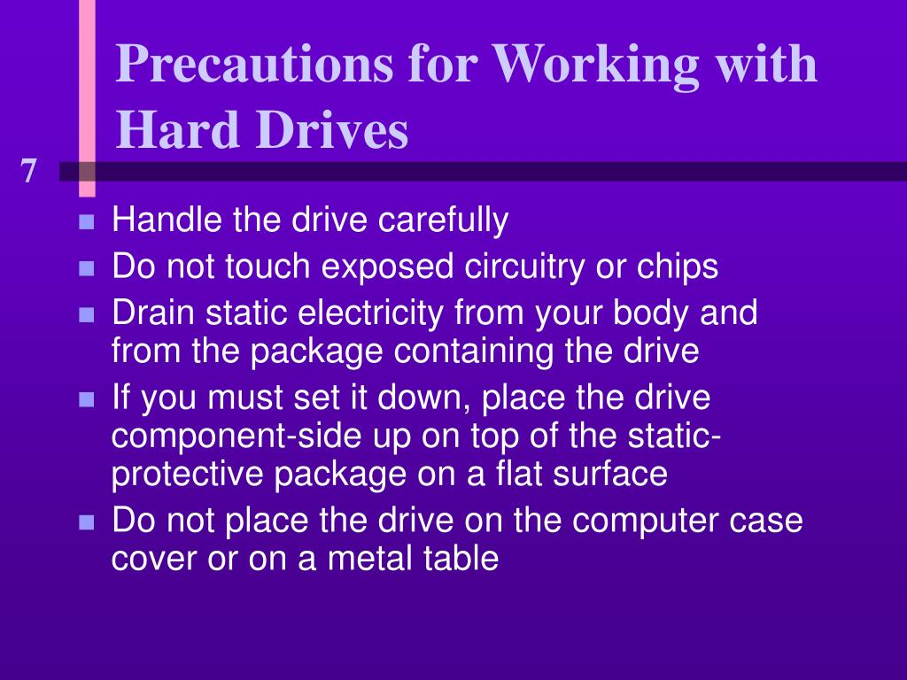 Precautions for Working with Hard Drives
