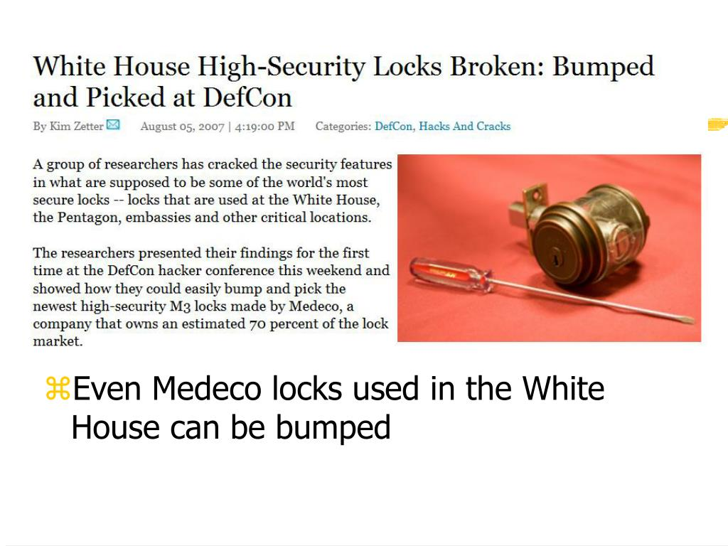 Even Medeco locks used in the White House can be bumped