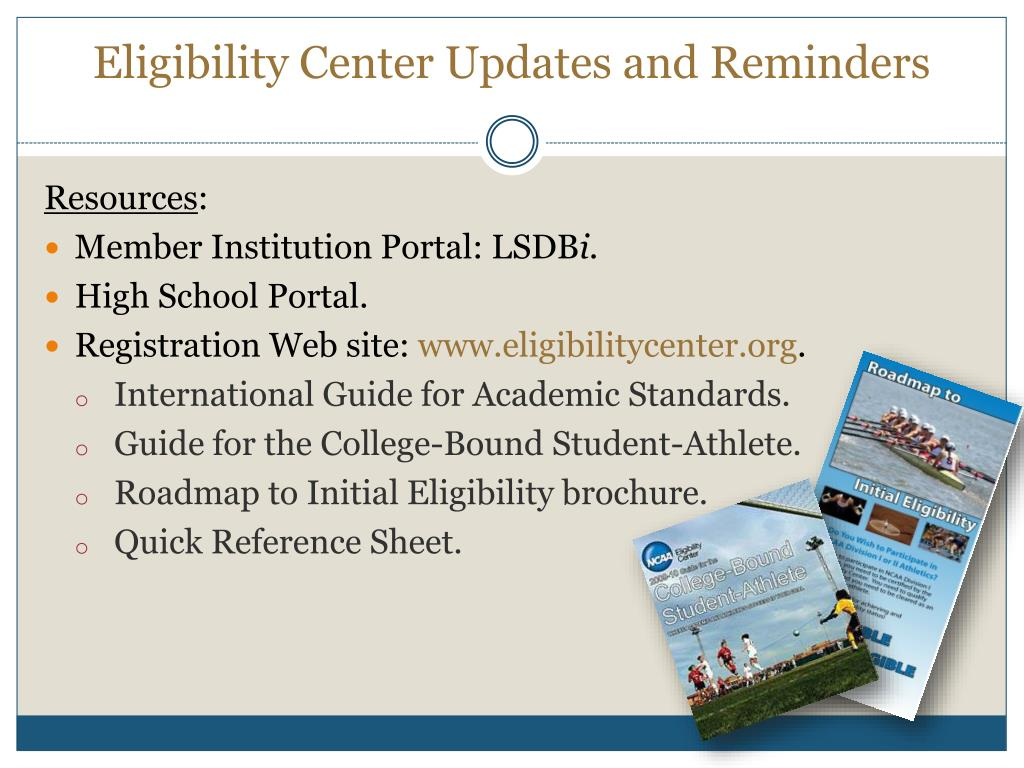Eligibility Center Updates and Reminders