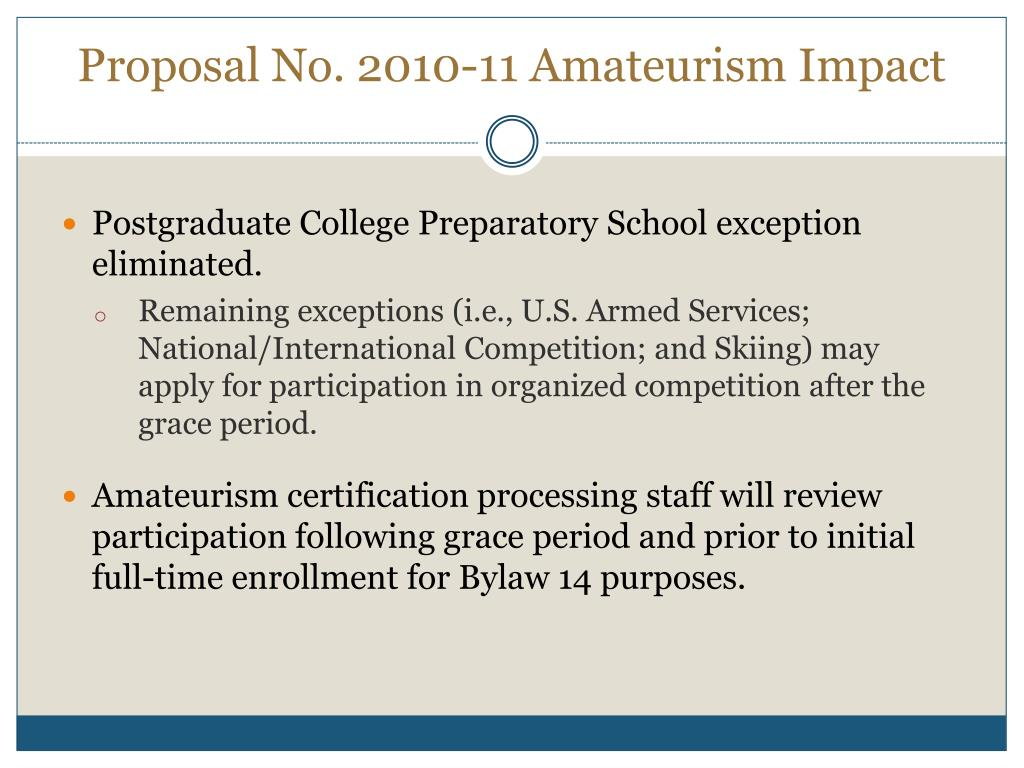 Proposal No. 2010-11 Amateurism Impact