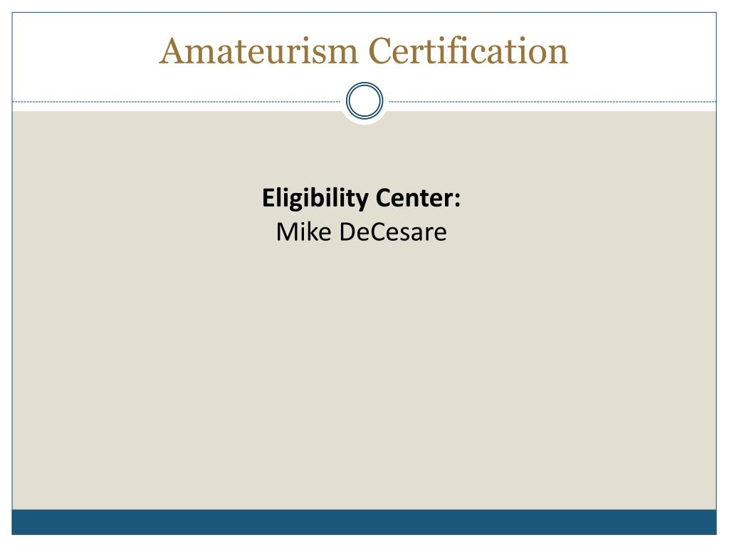 Amateurism Certification