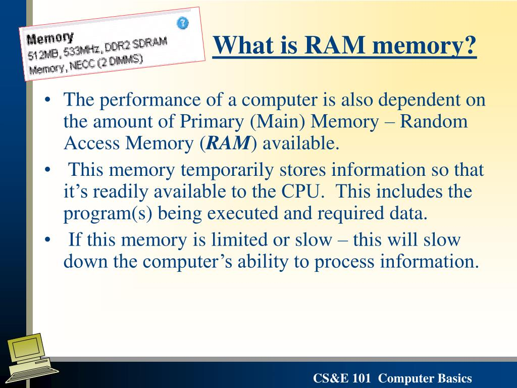 What is RAM memory?