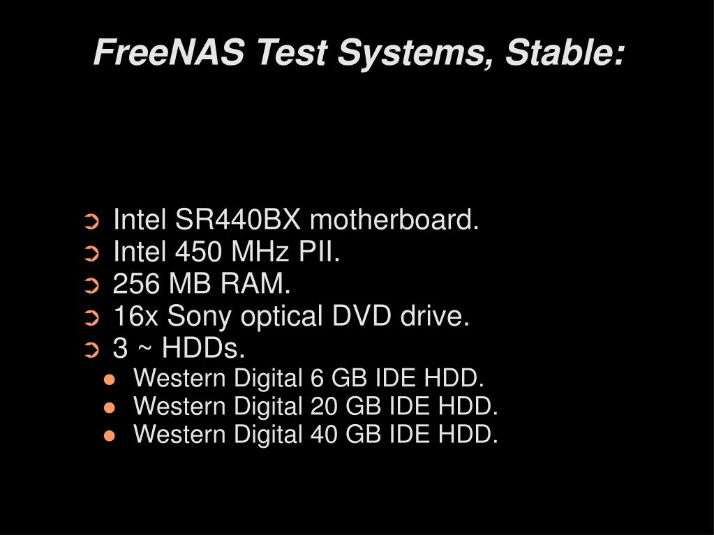 FreeNAS Test Systems, Stable: