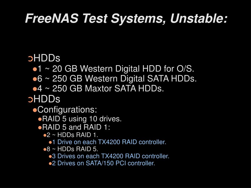 FreeNAS Test Systems, Unstable: