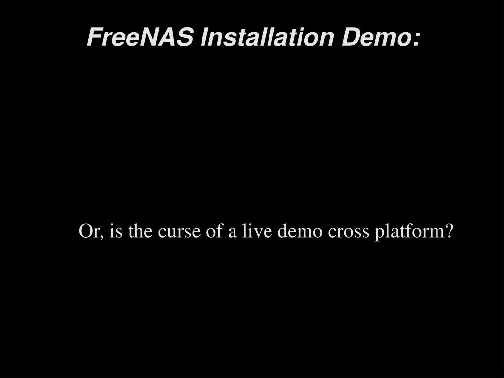 Or, is the curse of a live demo cross platform?