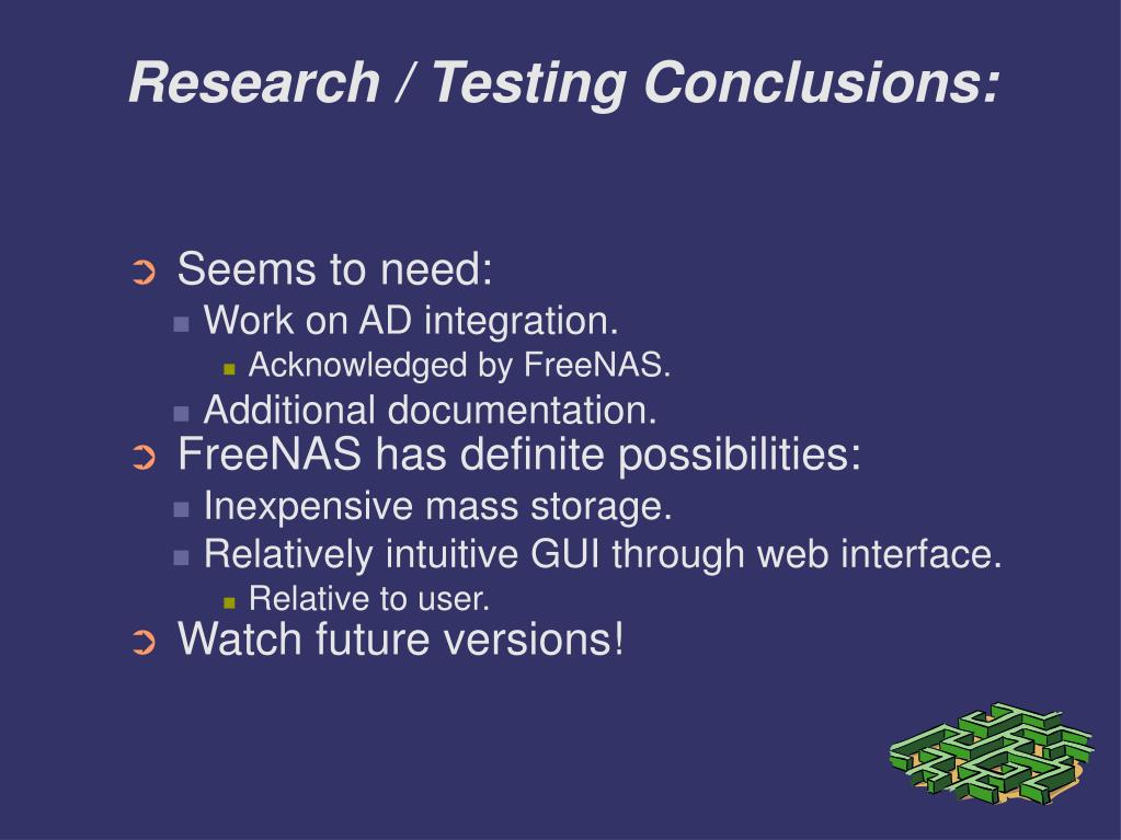 Research / Testing Conclusions: