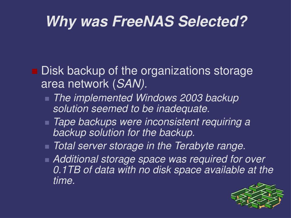 Why was FreeNAS Selected?