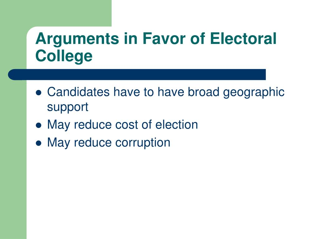 Arguments in Favor of Electoral College
