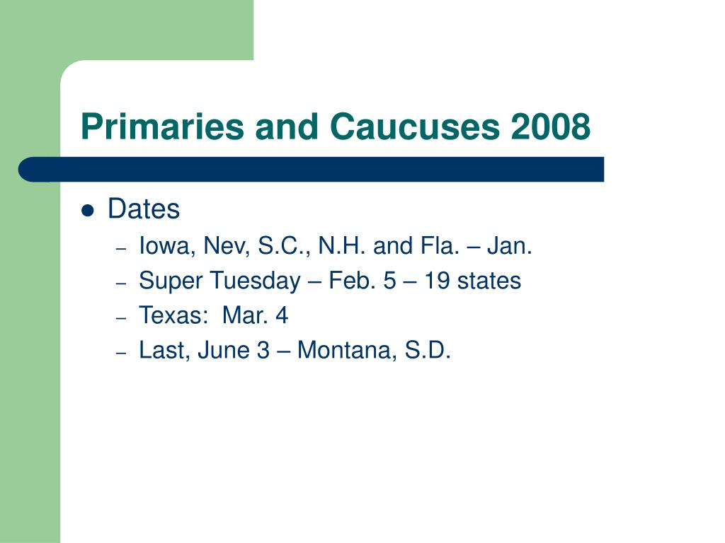 Primaries and Caucuses 2008