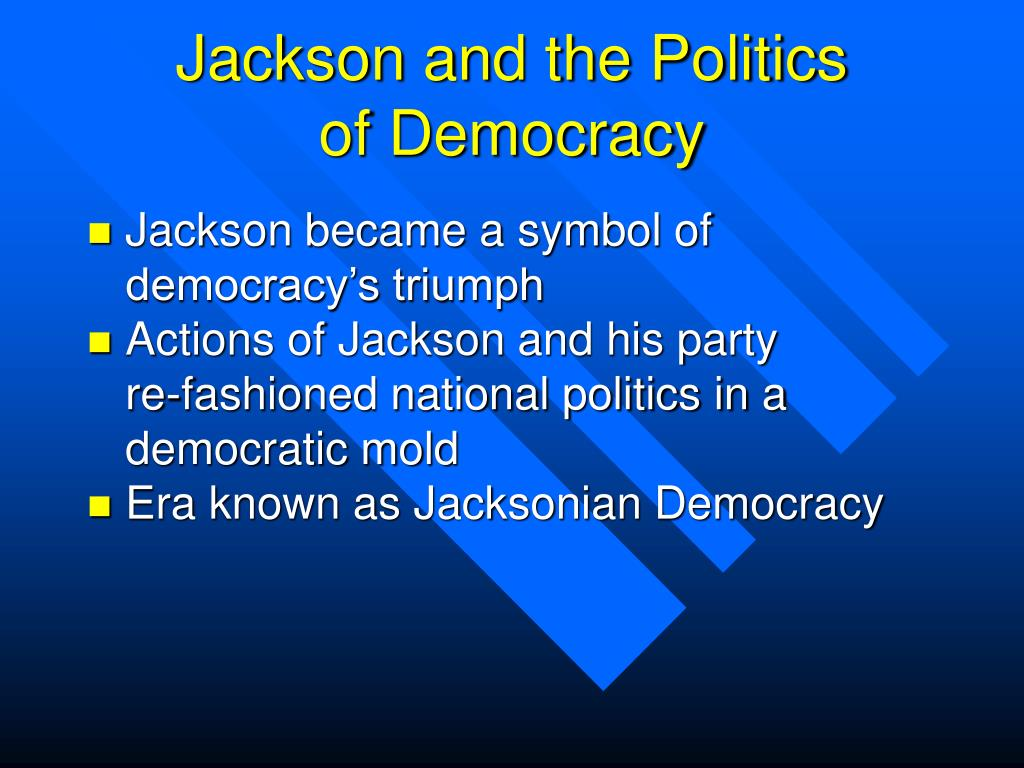 Jackson and the Politics