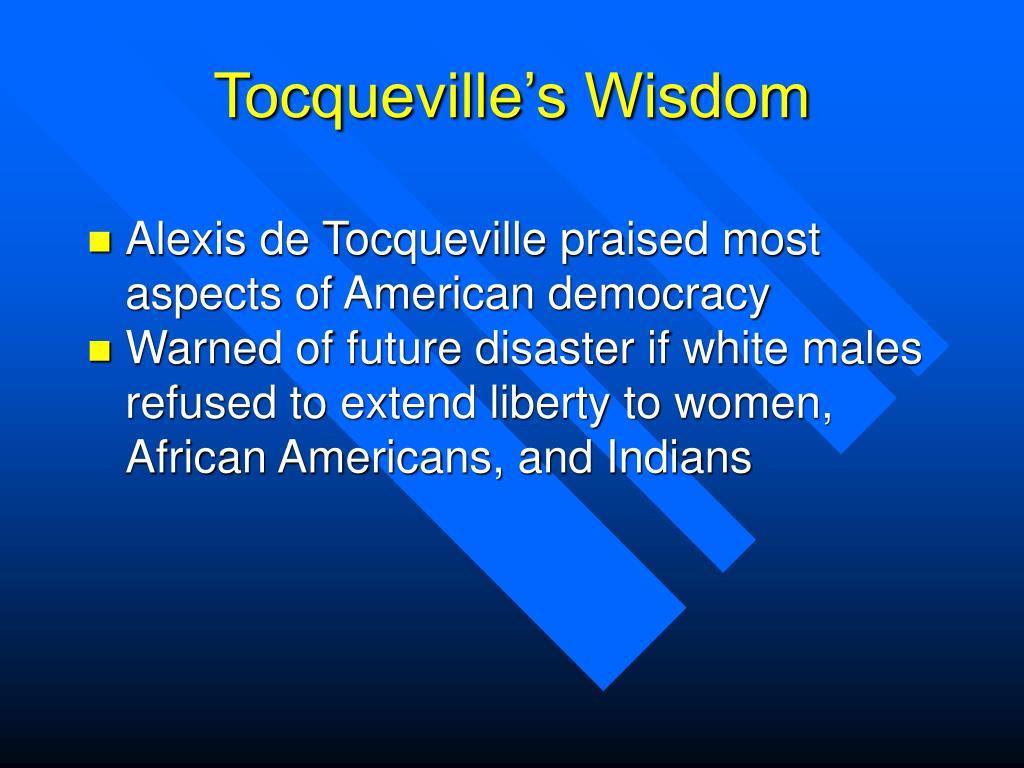 Tocqueville's Wisdom
