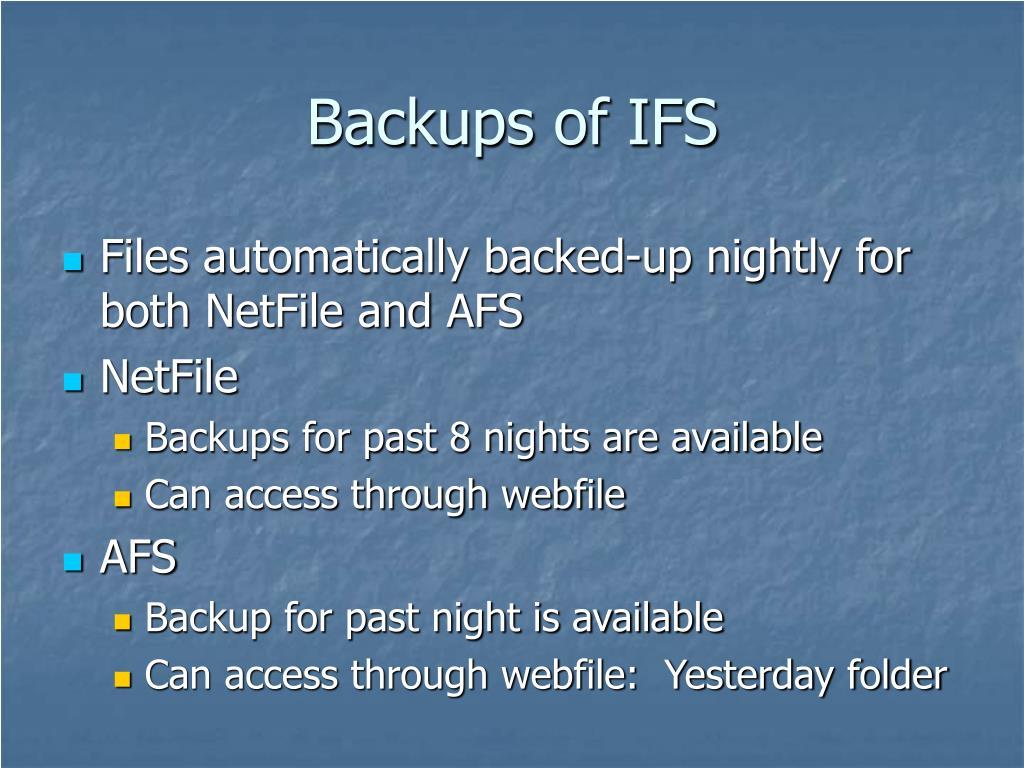 Backups of IFS