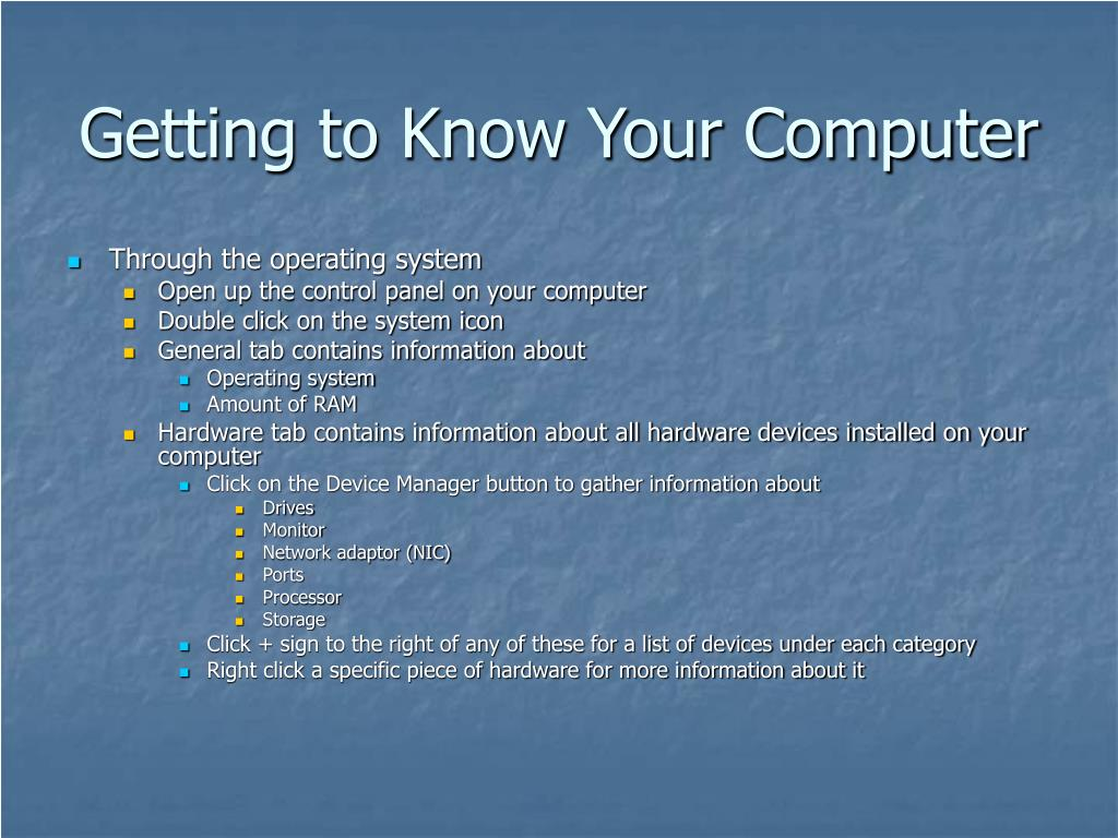 Getting to Know Your Computer