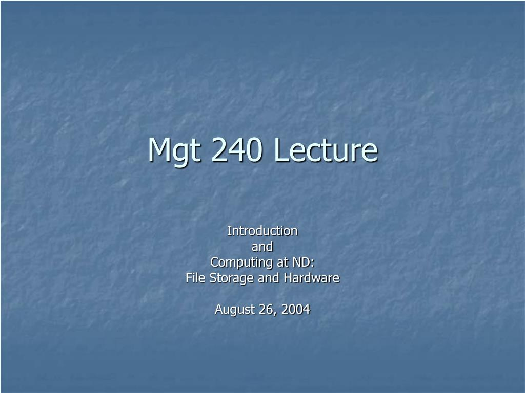 Mgt 240 Lecture