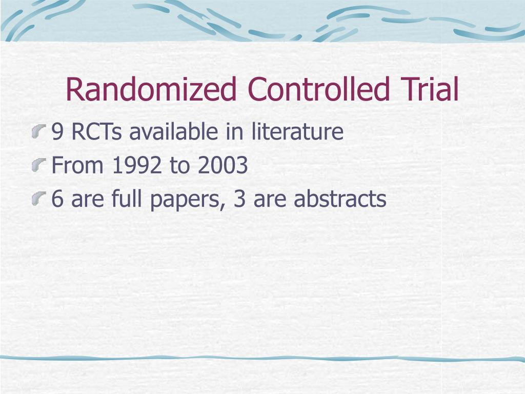 What is a randomized controlled trial in medical research?