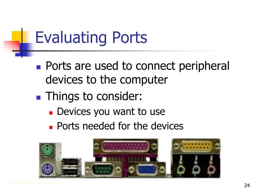 Evaluating Ports