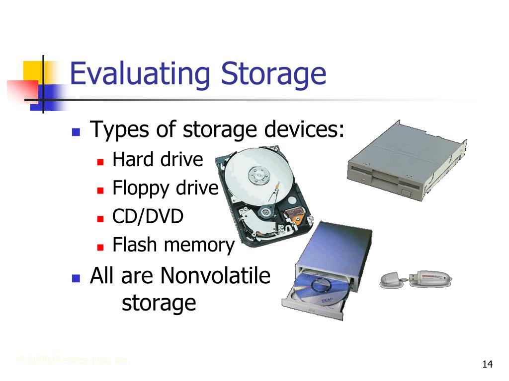 Evaluating Storage