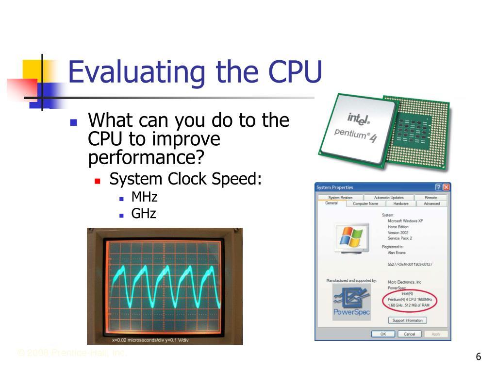 Evaluating the CPU
