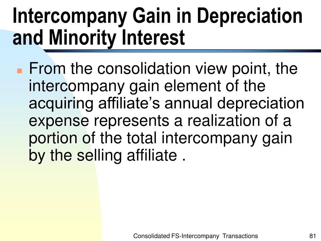 Intercompany Gain in Depreciation and Minority Interest