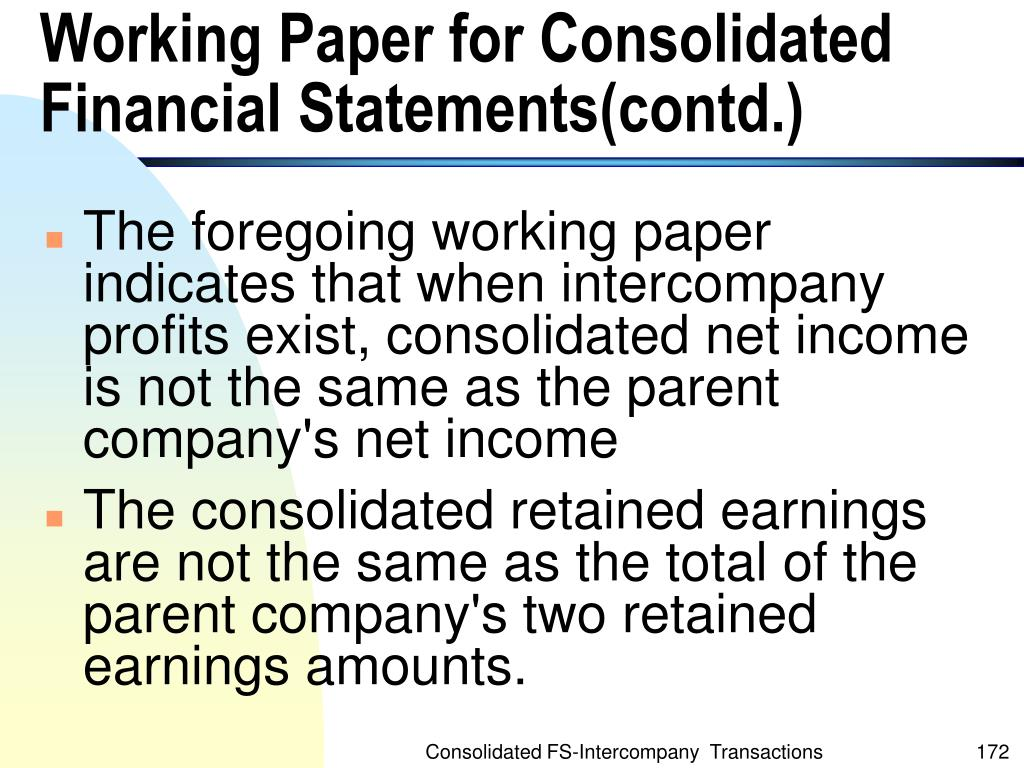 Working Paper for Consolidated Financial Statements(contd.)