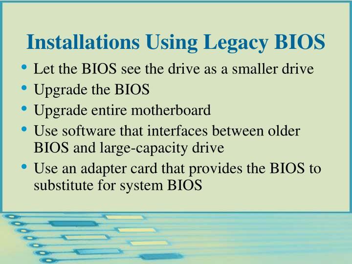 Installations Using Legacy BIOS