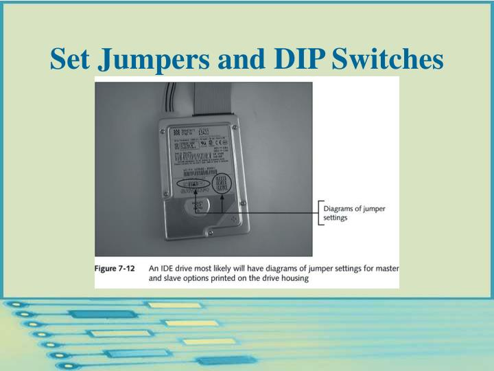 Set Jumpers and DIP Switches