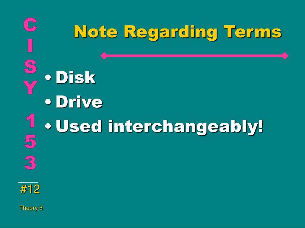 Note Regarding Terms