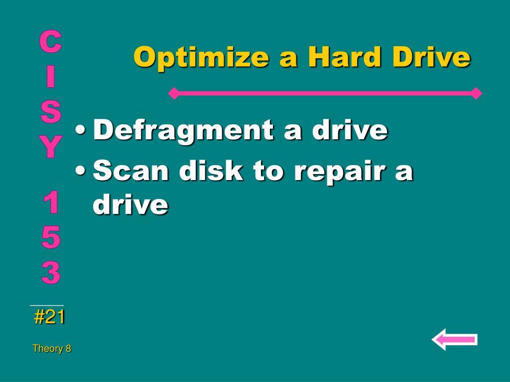 Optimize a Hard Drive