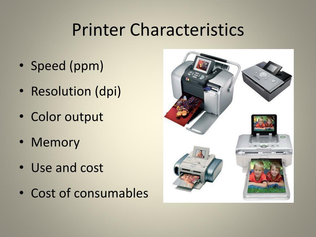 Printer Characteristics