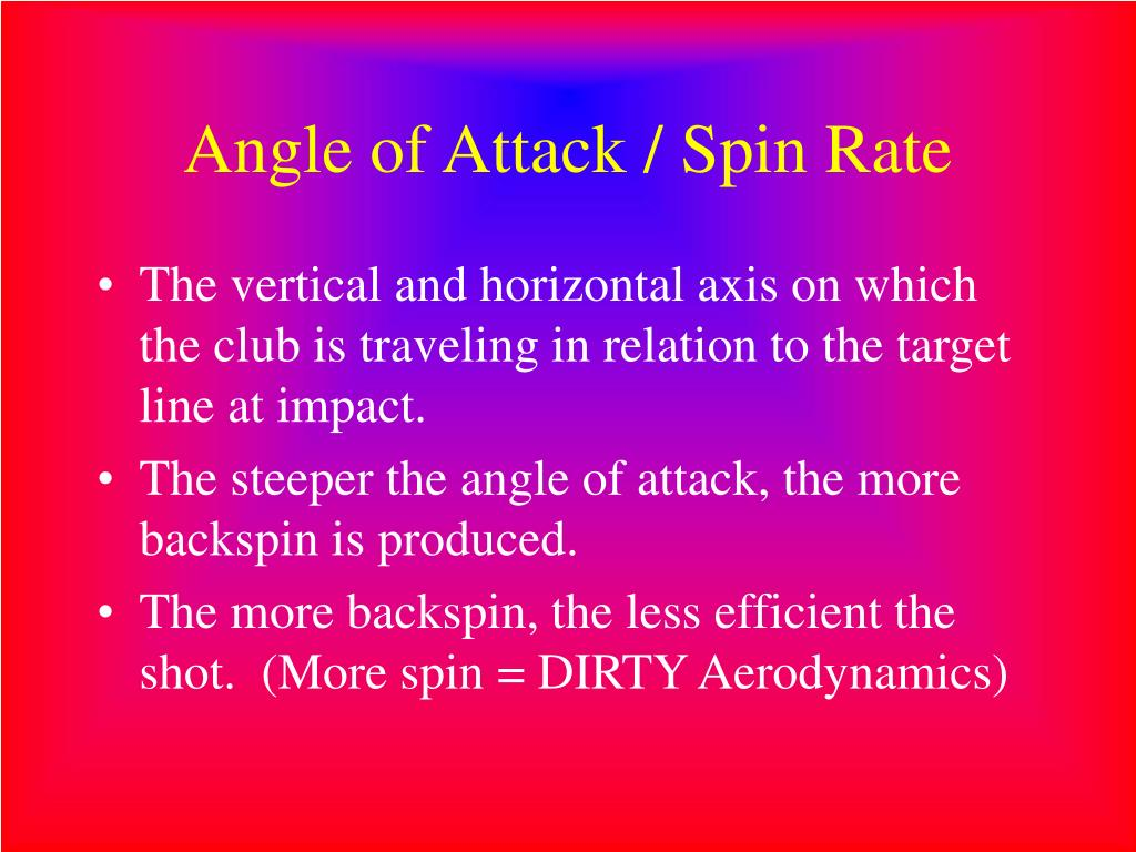 Angle of Attack / Spin Rate