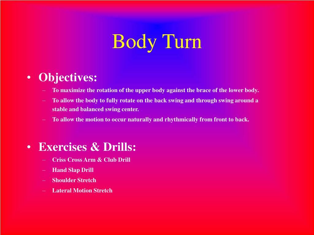 Body Turn