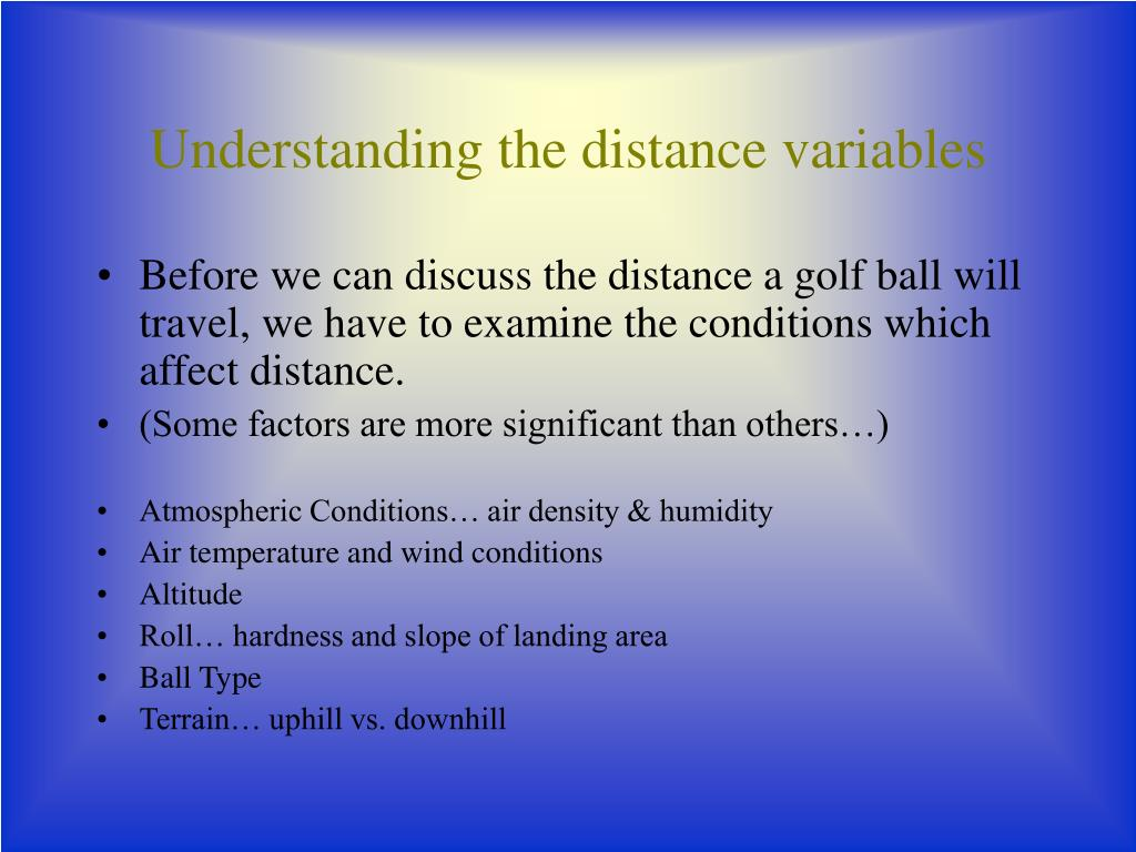 Understanding the distance variables