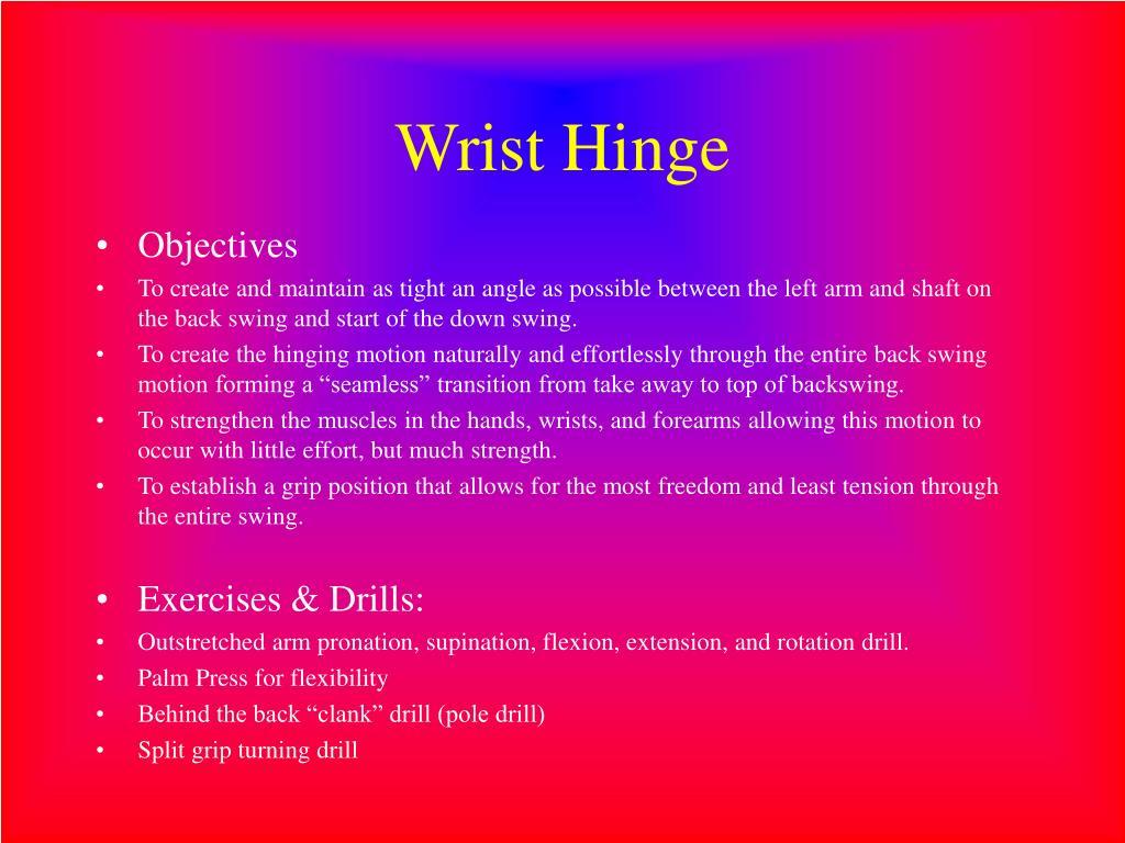 Wrist Hinge