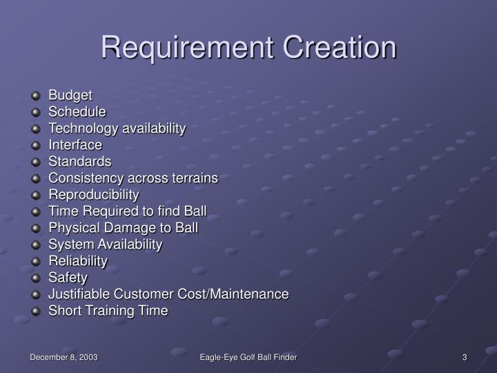 Requirement creation l.jpg