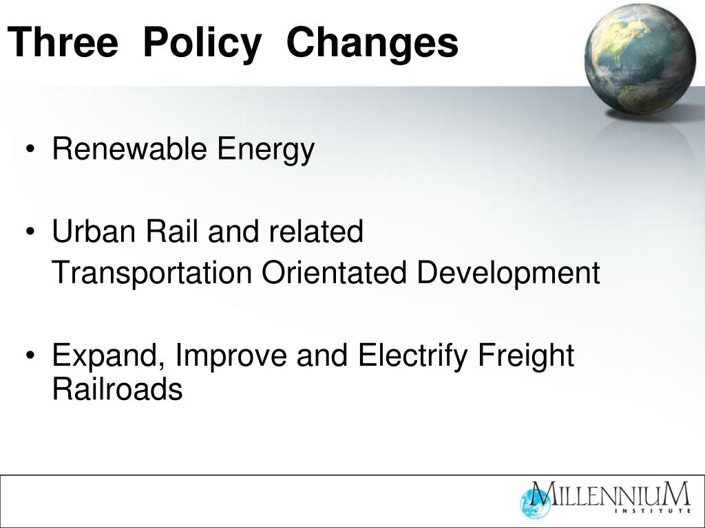 Three  Policy  Changes