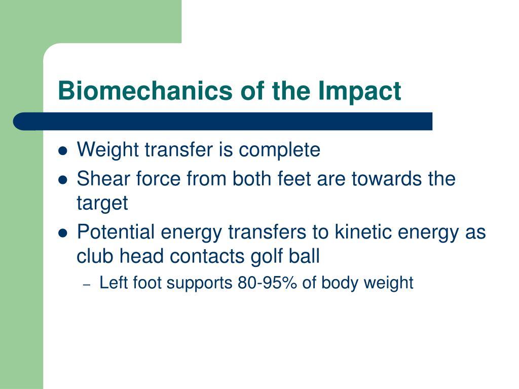 Biomechanics of the Impact