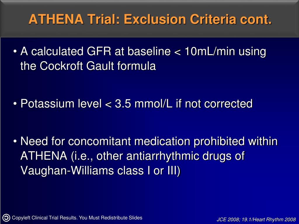 ATHENA Trial: Exclusion Criteria cont.