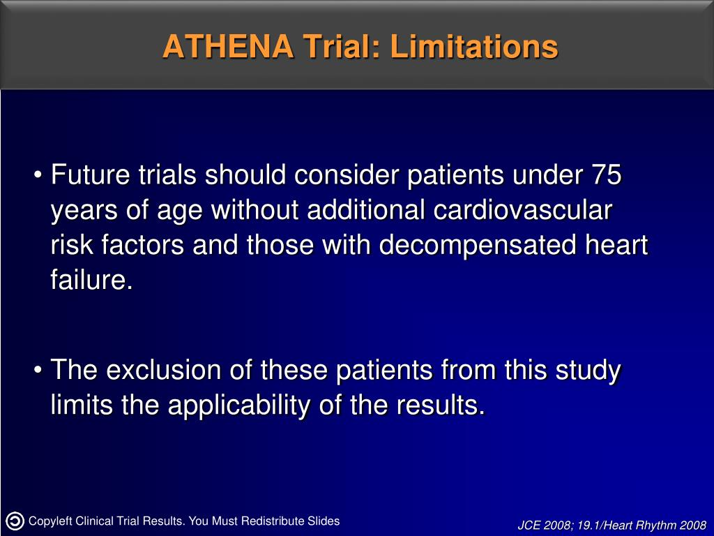 ATHENA Trial: Limitations