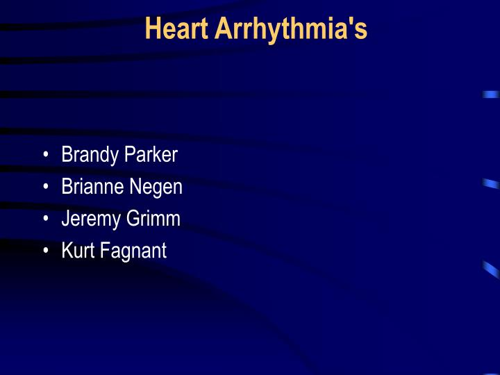 Heart arrhythmia s
