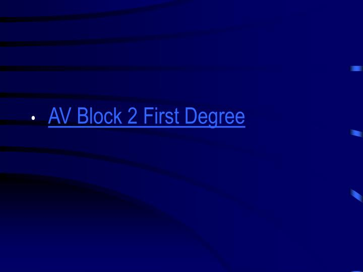 AV Block 2 First Degree