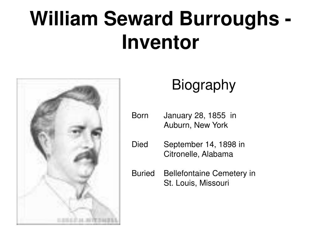William Seward Burroughs - Inventor