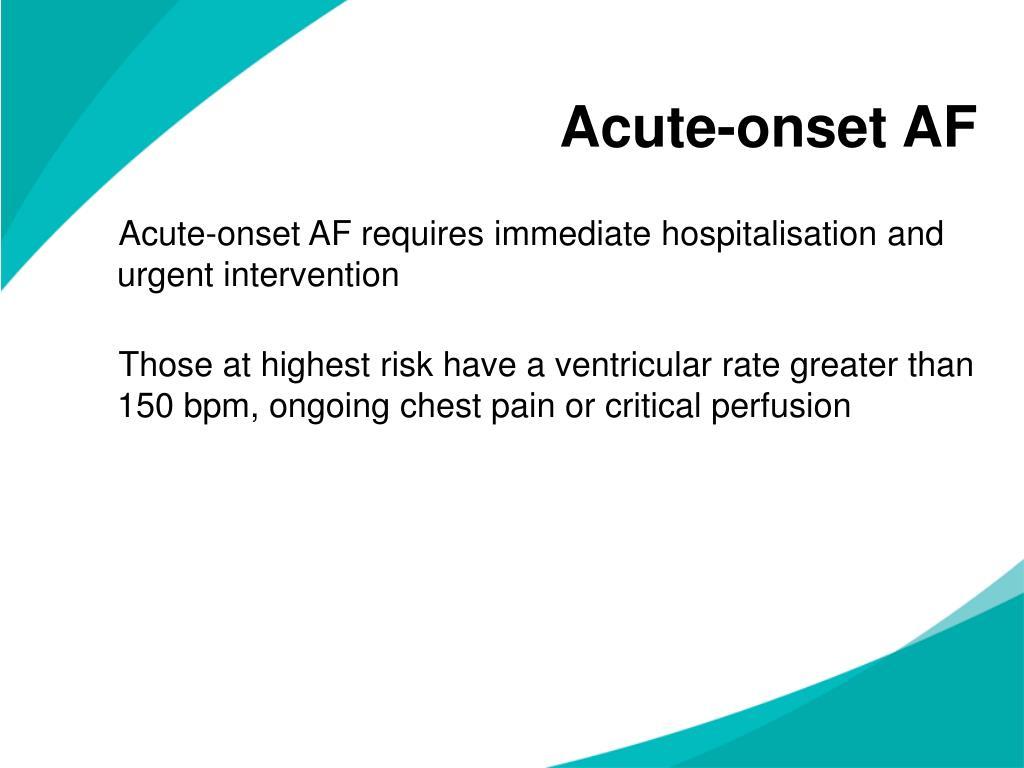 Acute-onset AF