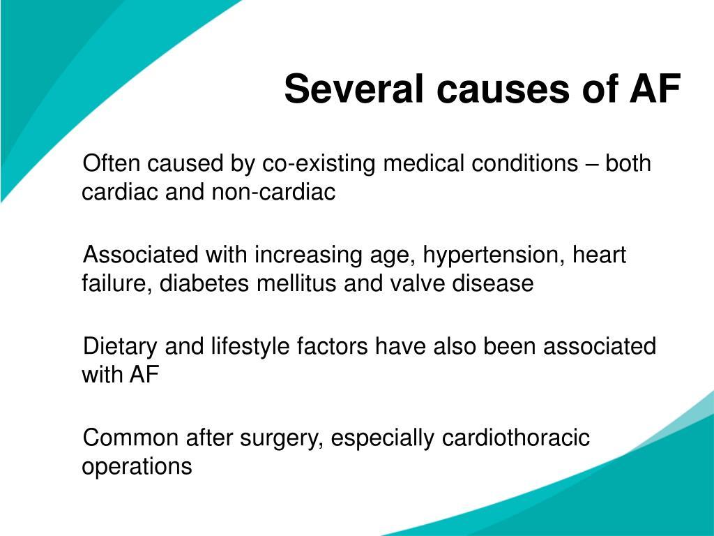 Several causes of AF