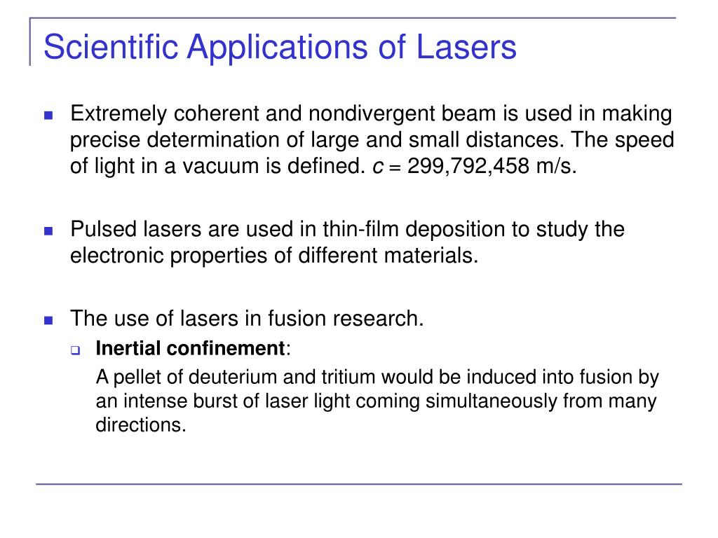 Scientific Applications of Lasers