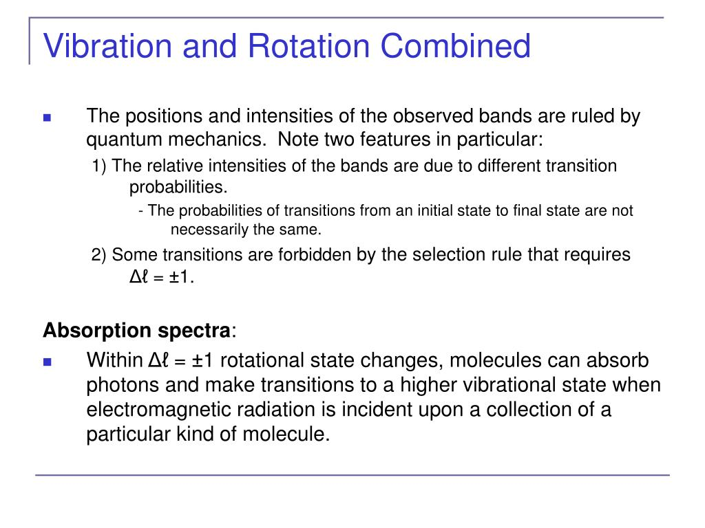 Vibration and Rotation Combined