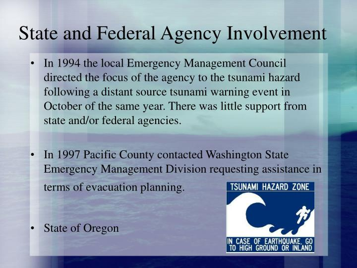 State and federal agency involvement