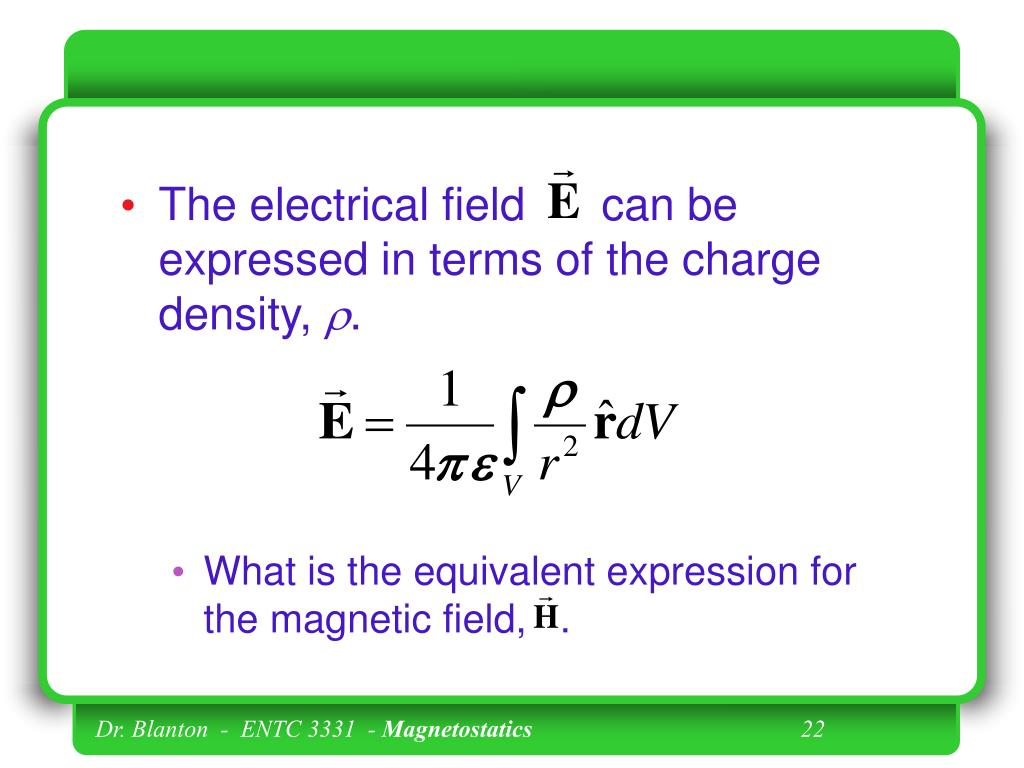 The electrical field      can be expressed in terms of the charge density,