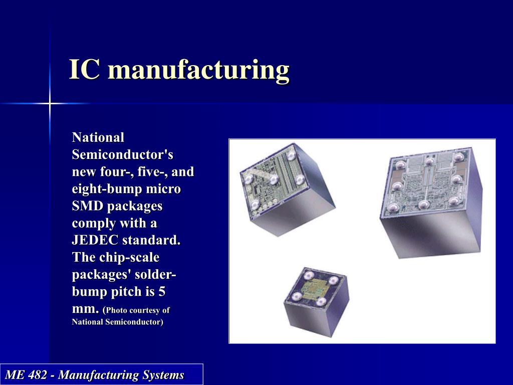 IC manufacturing