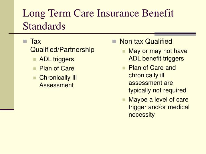Long term care insurance benefit standards